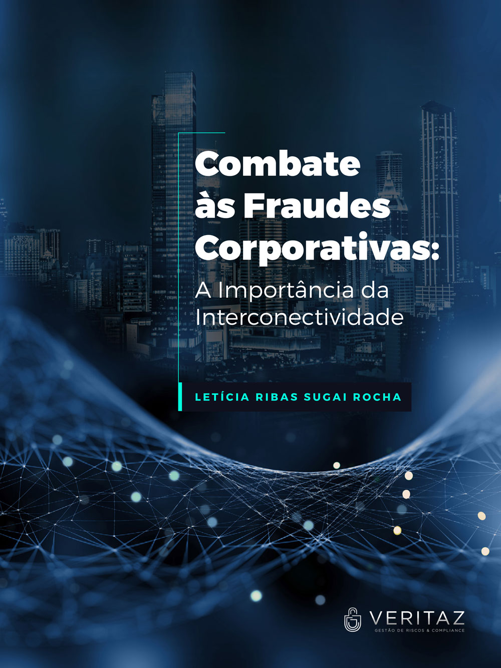 Capa do ebook de Letícia Sugai sobre fraudes corporativas
